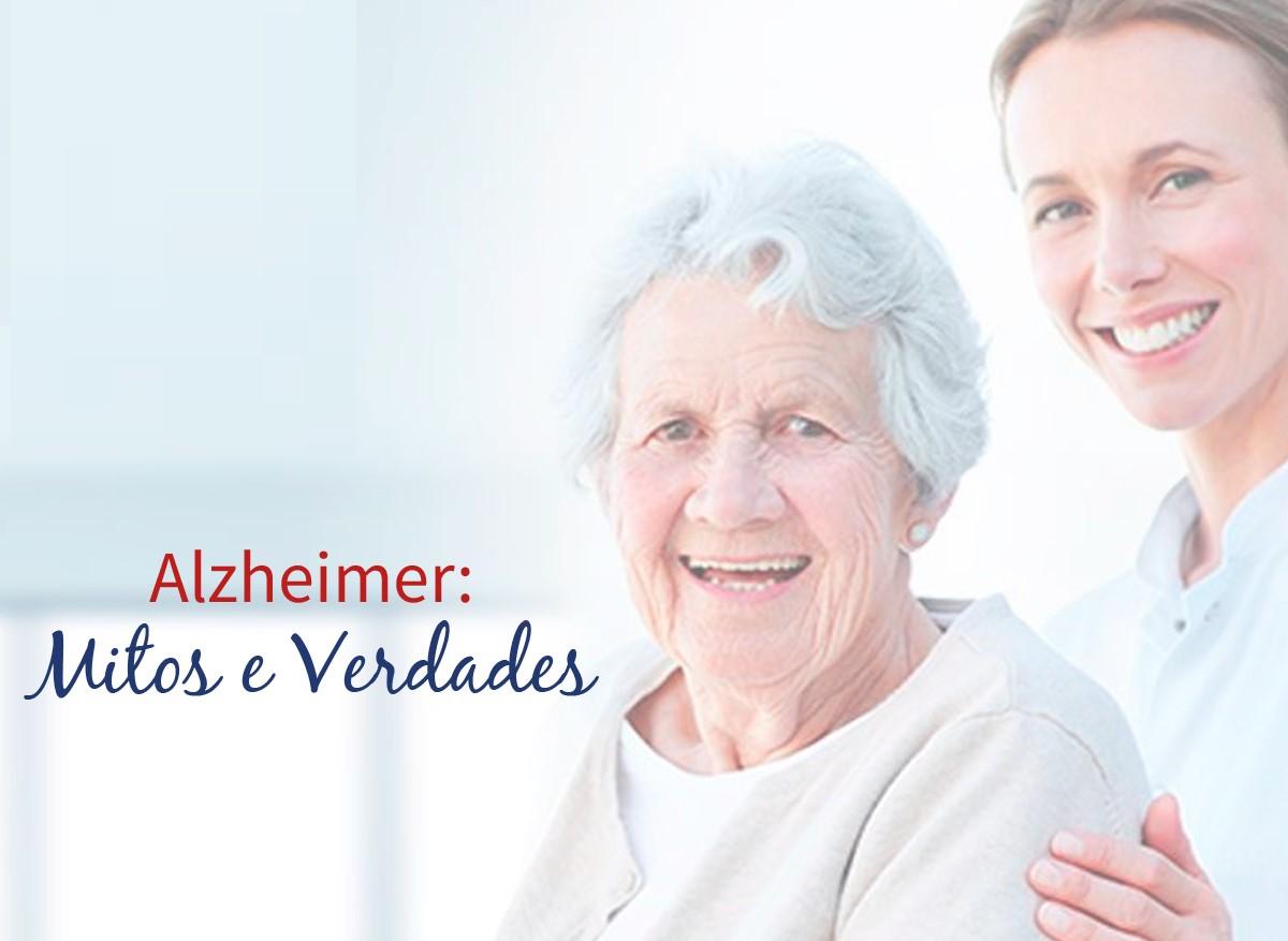 Mitos e verdades sobre a Doença de Alzheimer