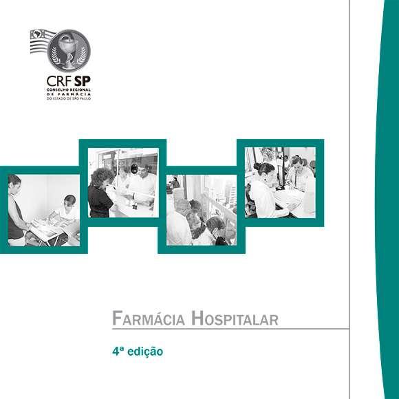 Quarta edição da Cartilha de Farmácia Hospitalar -CRFSP