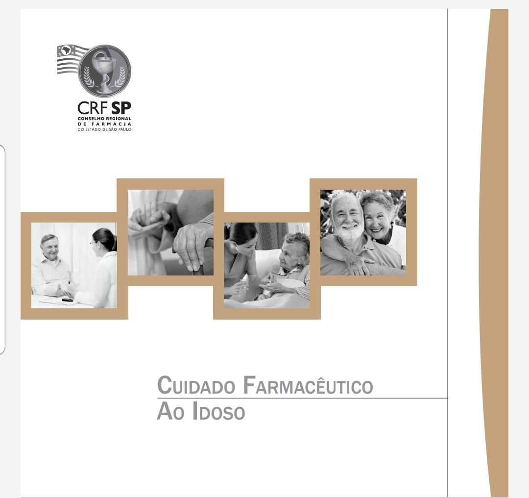 Primeira edição da Cartilha de cuidado farmacêutico ao idoso.