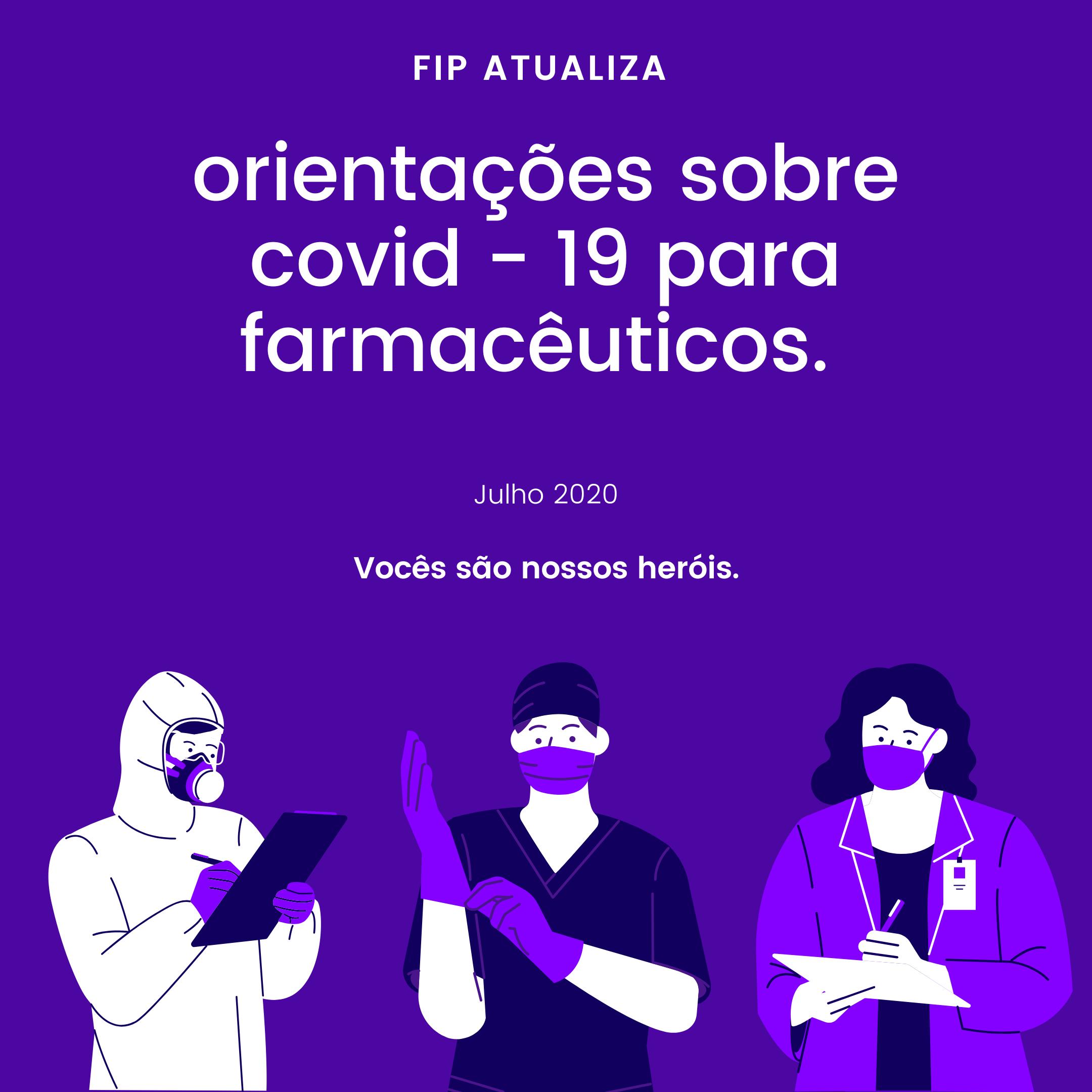 FIP atualiza orientações sobre Covid-19 para farmacêuticos.