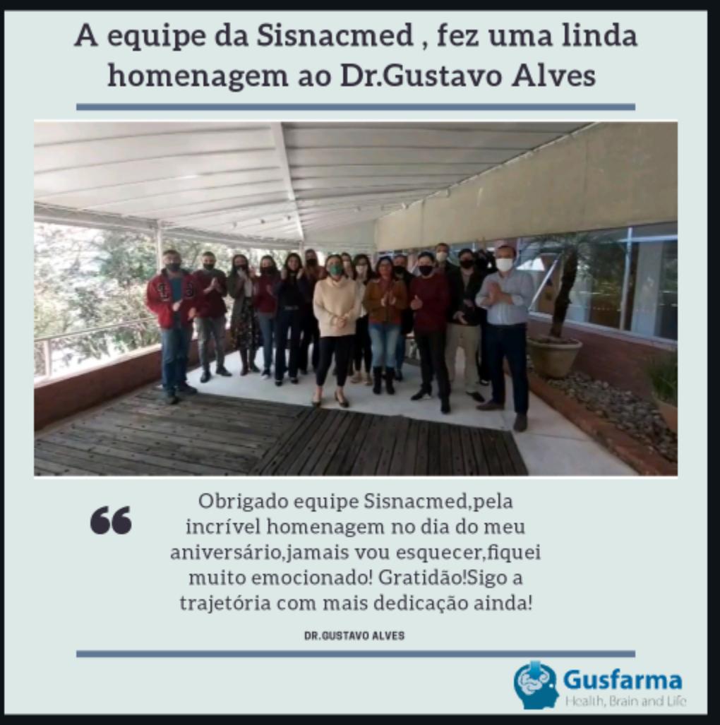 O Dr.Gustavo Alves recebe homenagem em comemoração do seu aniversário.