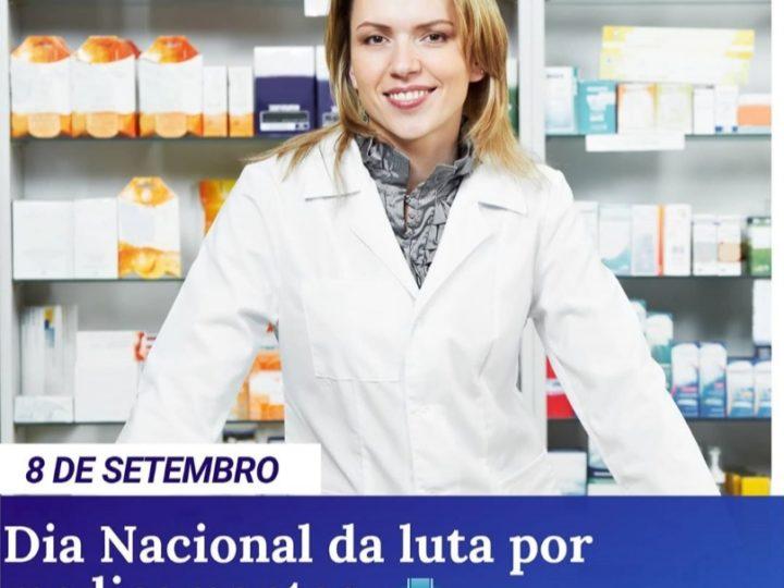 Dia Nacional de luta por medicamentos.