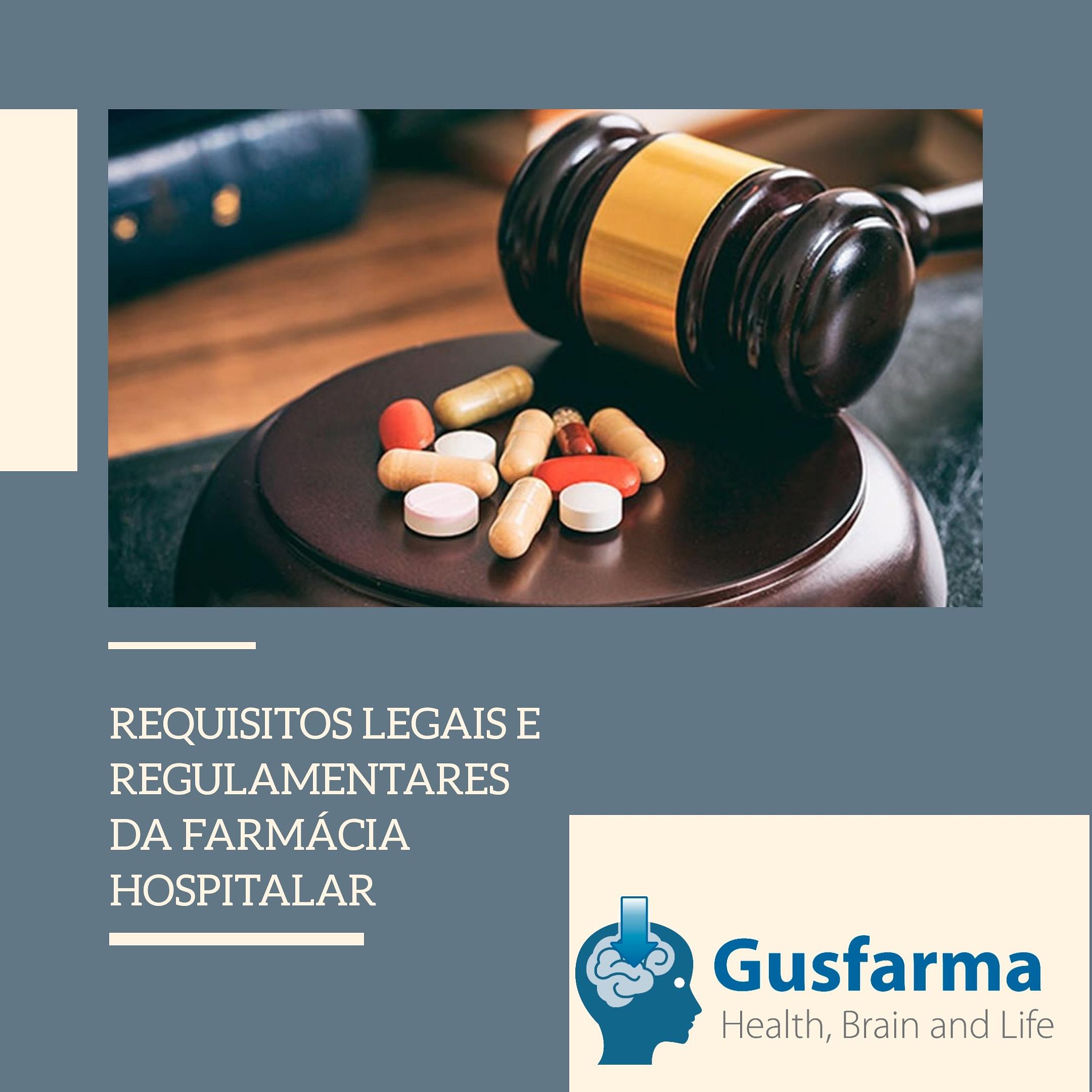 Requisitos legais e regulamentares da farmácia hospitalar