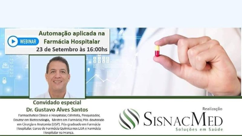 """Webinar """" AUTOMAÇÃO APLICADA A FARMÁCIA HOSPITALAR """""""